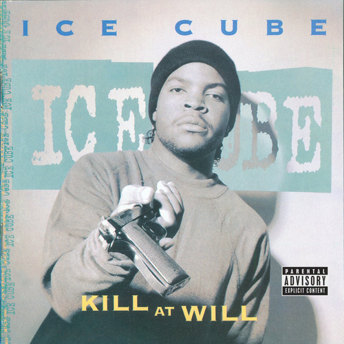 Kill At Will von Ice Cube