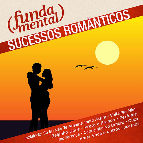 Fundamental - Sucessos Românticos de Various Artists