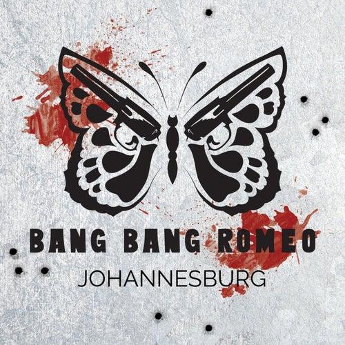 Johannesburg von Bang Bang Romeo