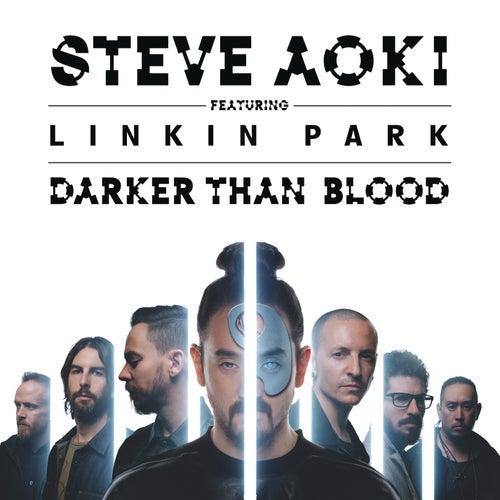 Darker Than Blood de Steve Aoki