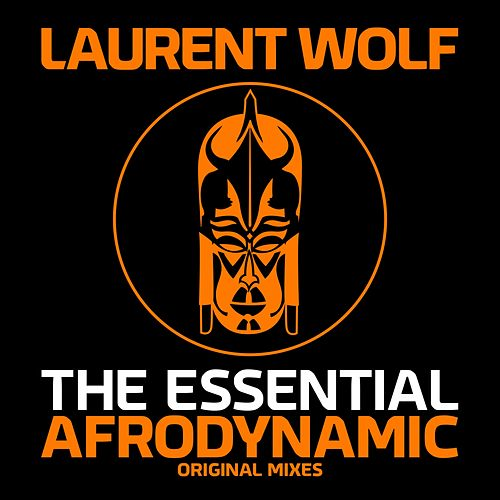 The Essential Afrodynamic di Laurent Wolf