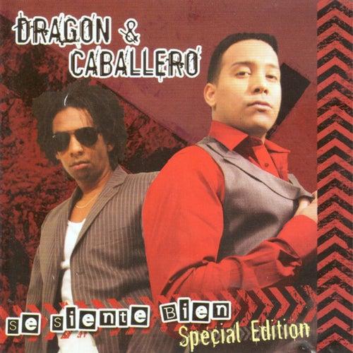 Se Siente Bien (Special Edition) von Dragón y Caballero