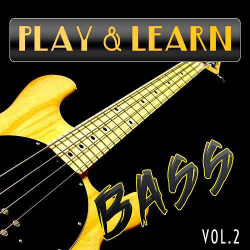 Play & Learn Bass, Vol. 2 de Play
