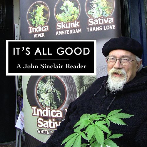 It's All Good (A John Sinclair Reader) von John Sinclair