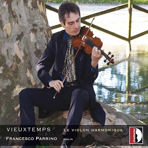Henry Vieuxtemps: Le violon harmonique by Francesco Parrino