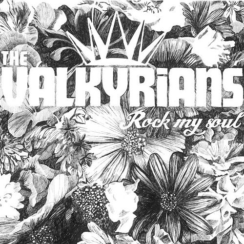 Rock My Soul de The Valkyrians