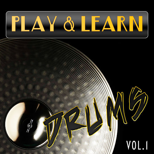 Play & Learn Drums, Vol. 1 de Play