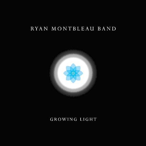 Growing Light von Ryan Montbleau Band