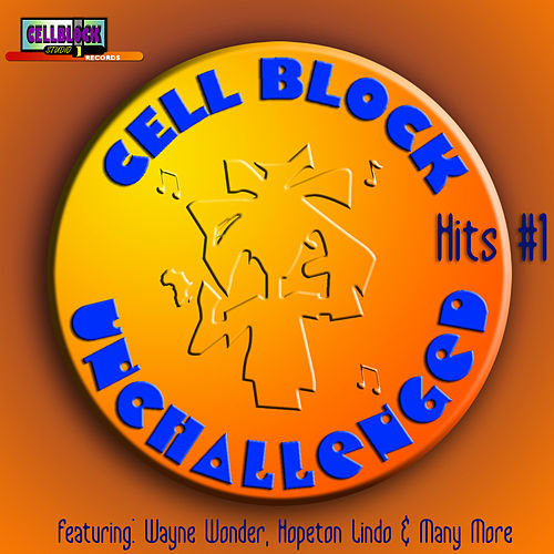 Cell Block Unchallenged Vol.1 by Various Artists