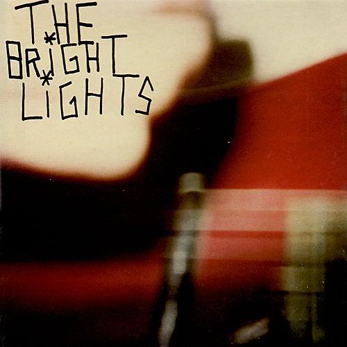 Bright Lights de The Bright Lights