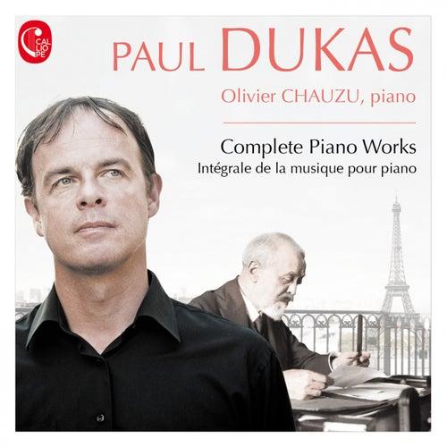 Dukas: Intégrale de la musique pour piano by Olivier Chauzu