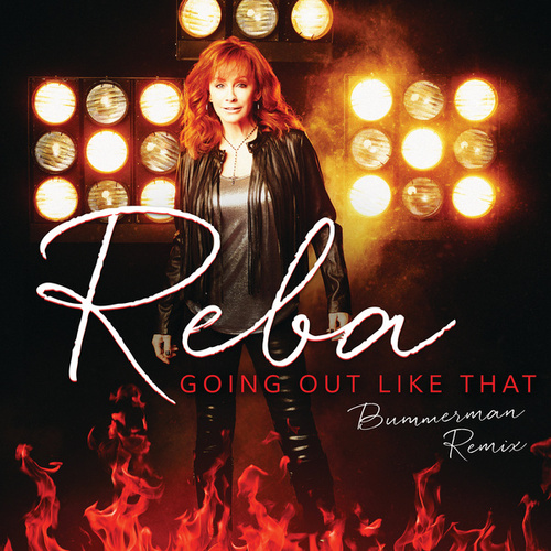 Going Out Like That (Bummerman Remix) by Reba McEntire