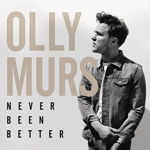 Never Been Better (Deluxe) by Olly Murs