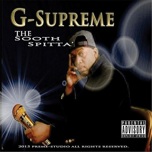 The Sooth Spitta' de G-Supreme