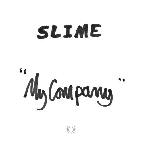 My Company von Slime