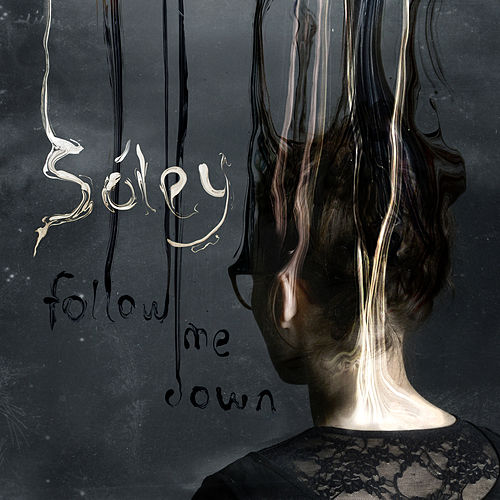 Follow Me Down de Sóley