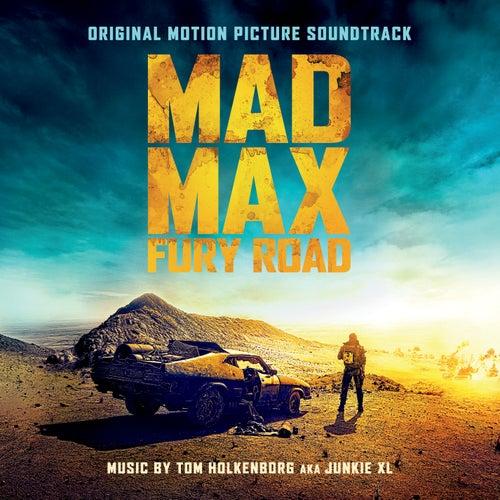 Mad Max: Fury Road - Original Motion Picture Soundtrack de Tom Holkenborg