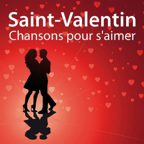Chansons Pour S'Aimer by Saint Valentin