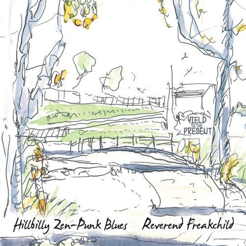 Hillbilly Zen-Punk Blues de Reverend Freakchild