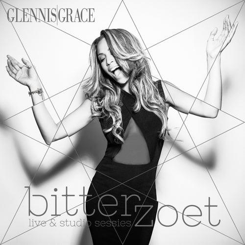 Bitterzoet - Live & Studio Sessions von Glennis Grace