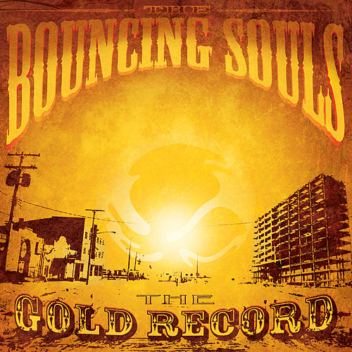 The Gold Record de Bouncing Souls
