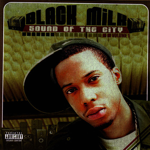 Sound Of The City von Black Milk