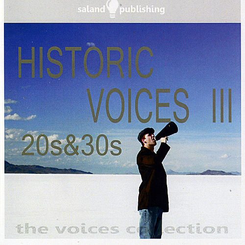 Historic Voices III - 20s & 30s von Various Artists