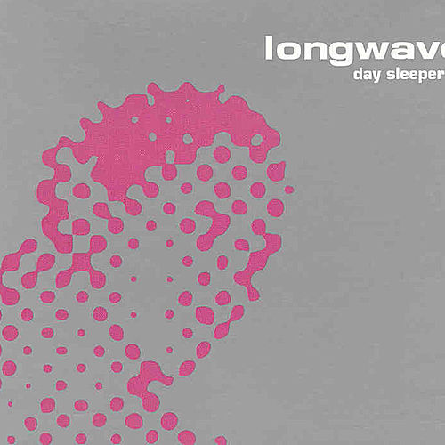Day Sleeper by Longwave