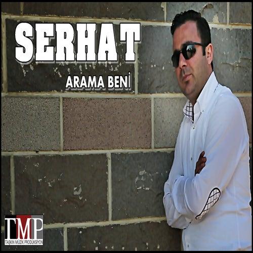 Arama Beni von Serhat