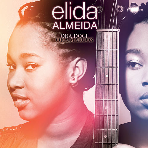 Ora Doci Ora Margos (Bonus Track Version) by Elida Almeida
