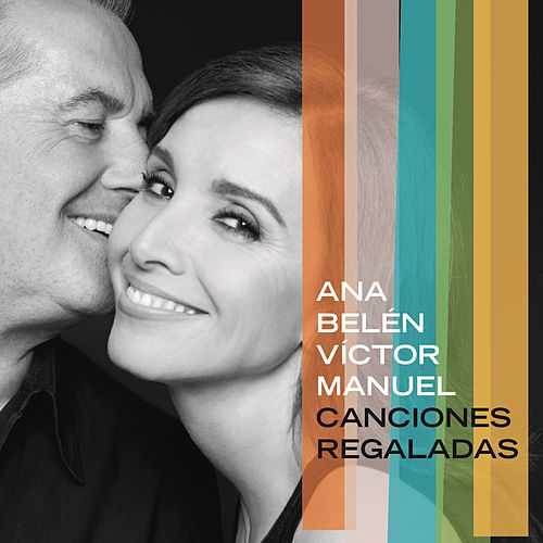 Canciones Regaladas by Ana Belén