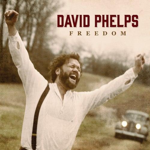 Freedom by David Phelps