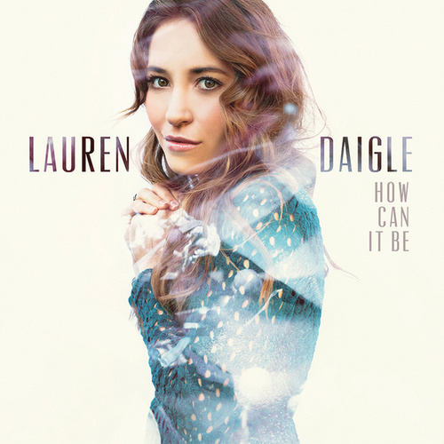 How Can It Be de Lauren Daigle