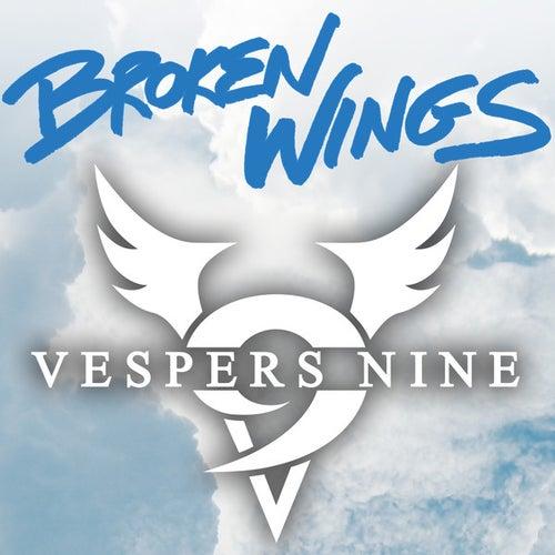 Broken Wings by Vespers Nine