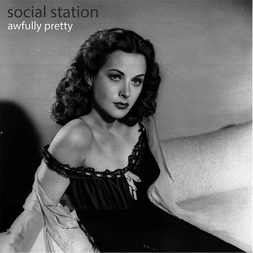 Awfully Pretty by Social Station
