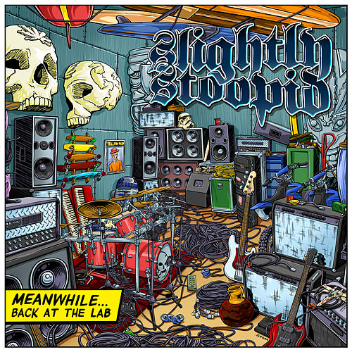 Meanwhile...Back At The Lab de Slightly Stoopid