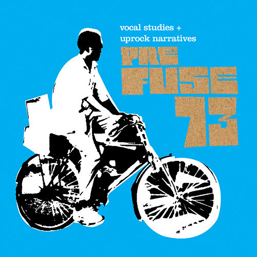 Vocal Studies and Uprock Narratives von Prefuse 73
