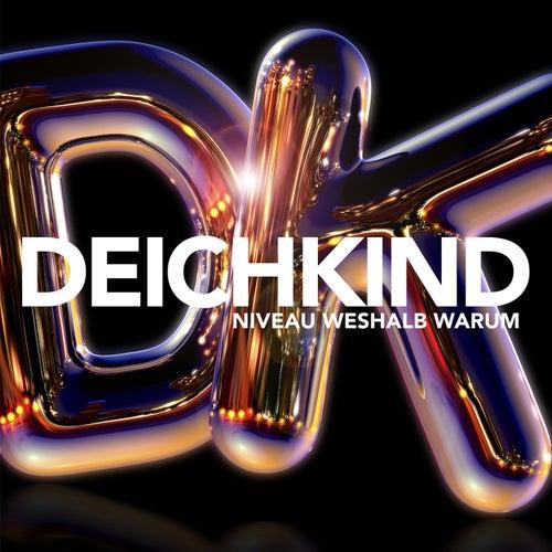 Niveau Weshalb Warum (Deluxe) de Deichkind