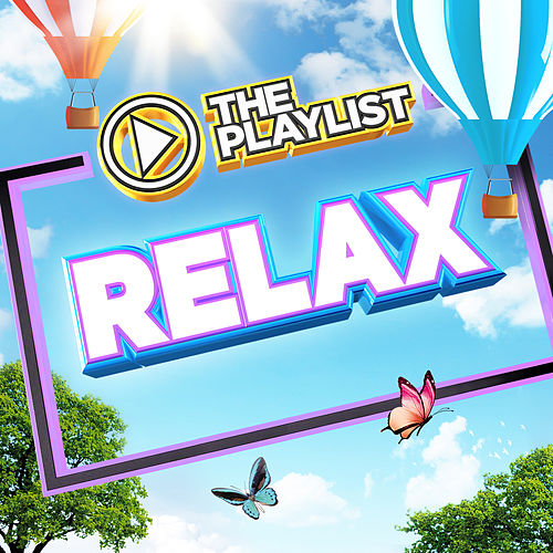 The Playlist - Relax by Various Artists