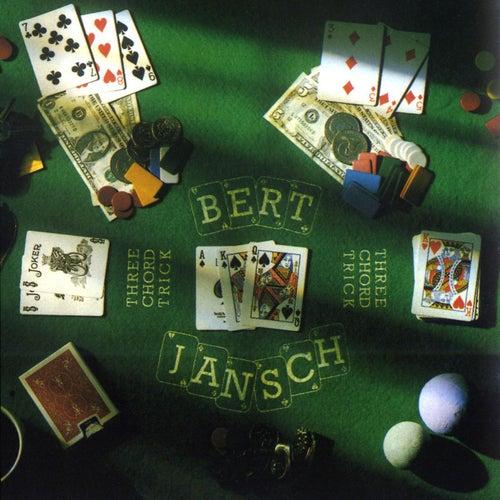 Three Chord Trick von Bert Jansch