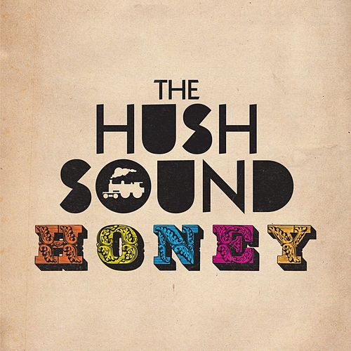 Honey von The Hush Sound