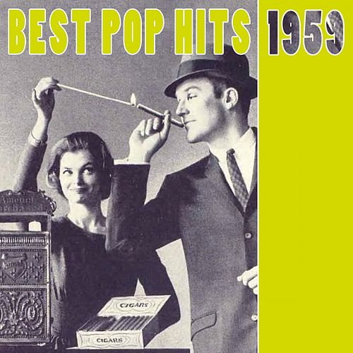Best Pop Hits 1959 by Various Artists