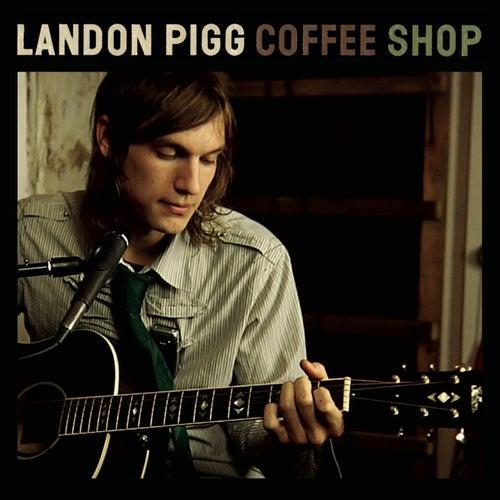 Coffee Shop de Landon Pigg