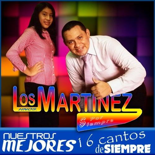 Nuestros Mejores 16 Cantos de Siempre, vol. 1 de Los Hermanos Martinez de El Salvador