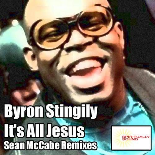 It's All Jesus (Sean McCabe Remixes) by Byron Stingily