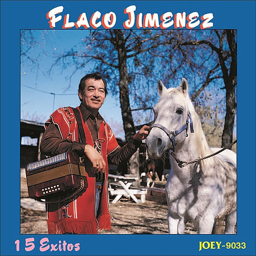 15 Exitos by Flaco Jimenez