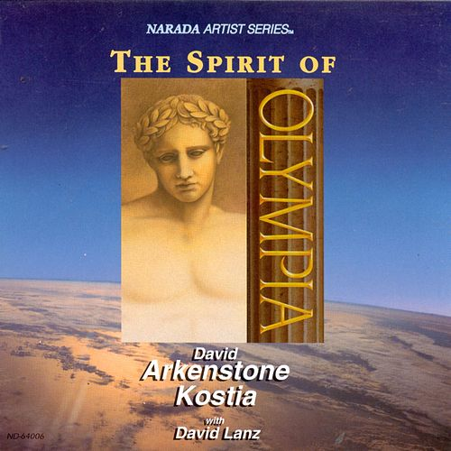The Spirit Of Olympia von David Arkenstone