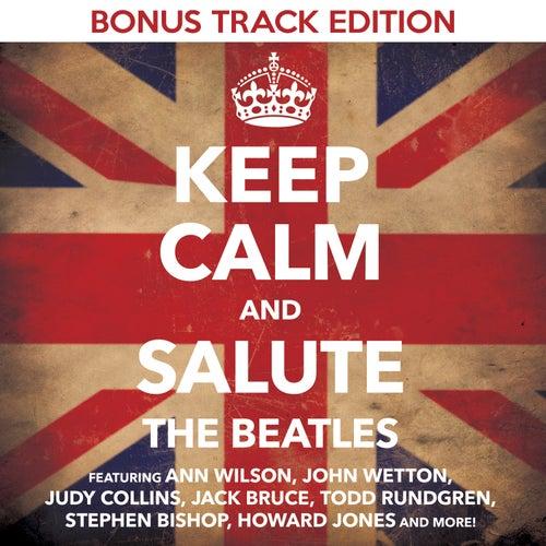 Keep Calm & Salute the Beatles (Bonus Track Edition) by Various Artists