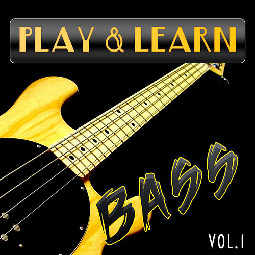 Play & Learn Bass, Vol. 1 by Play