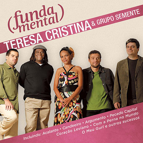 Fundamental - Teresa Cristina e Grupo Semente de Teresa Cristina